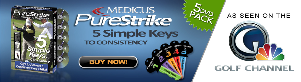 Purestrike: 5 Simple Keys to Consistancy