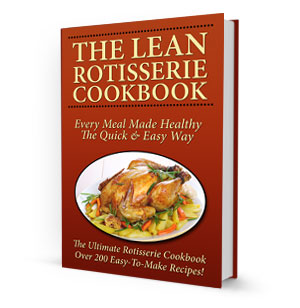 The Lean Rotisserie Cookbook