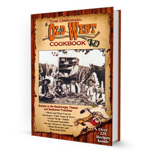 The Original Old West Cookbook