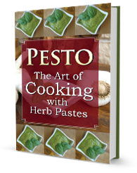 Pesto The Art of Cooking with Herb Pastes