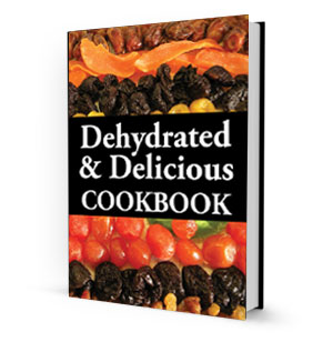 Dehydrated & Delicious Cookbook