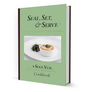 Seal, Set and Serve Cookbook