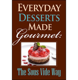 Everyday Desserts Made Gourmet Cookbook [eBook]