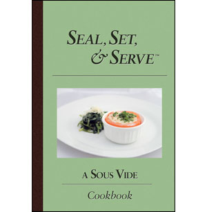 Seal, Set, & Serve Cookbook [eBook]